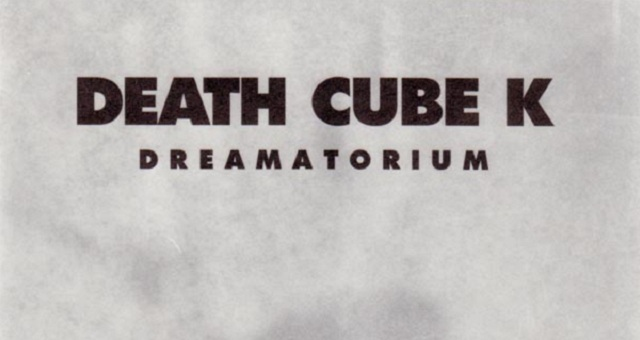 Death Kube K - Dreamatorium